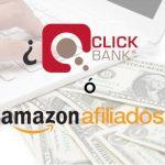 Cómo vender como Afiliado en Amazon y ClickBank