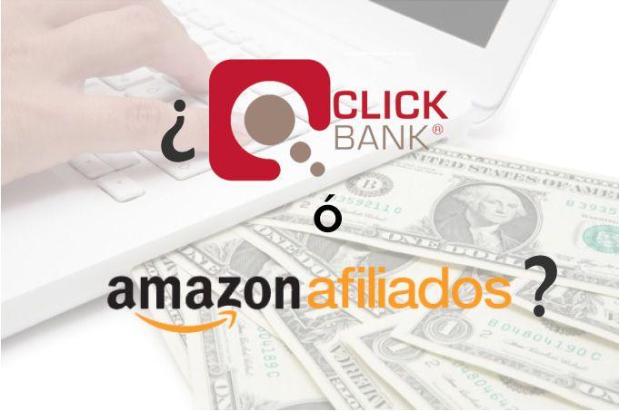 clickbank y amazon afiliados