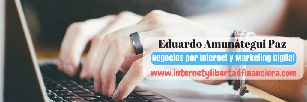 Internet y Libertad Financiera canal de youtube de Eduardo Amunátegui Paz