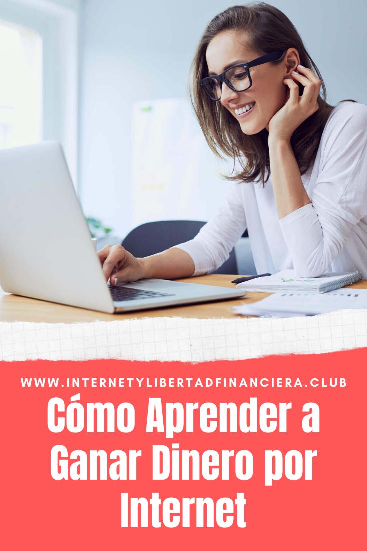 Aprender a Ganar Dinero por Internet