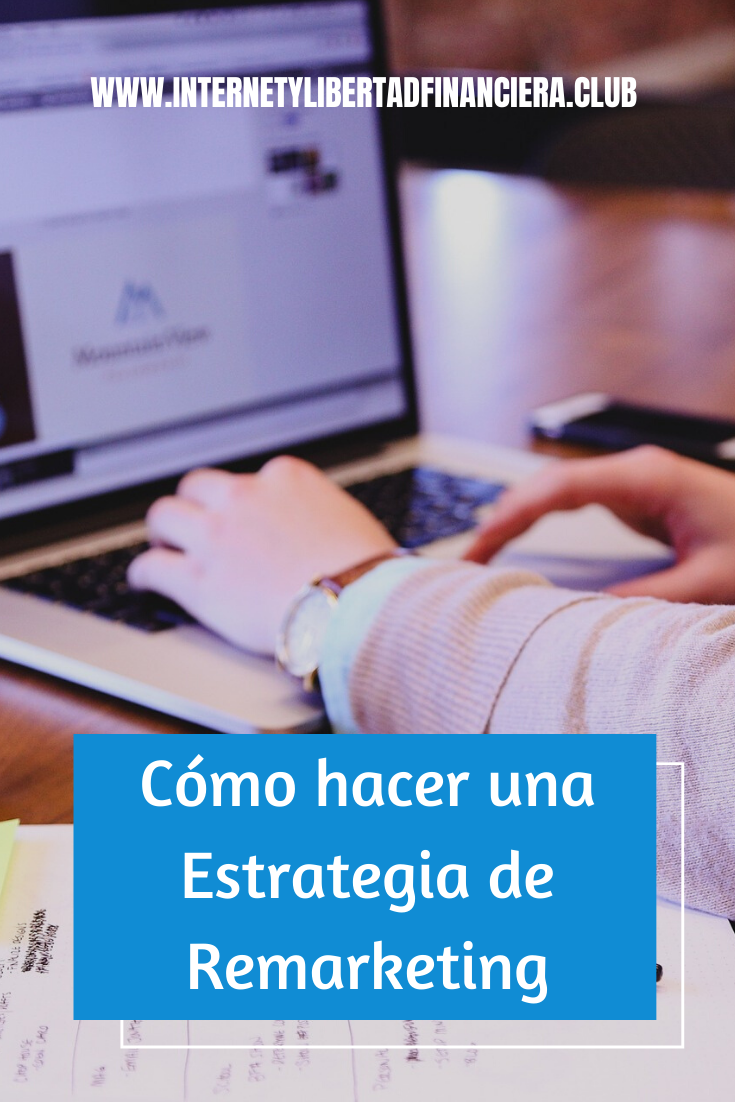 Como hacer Remarketing