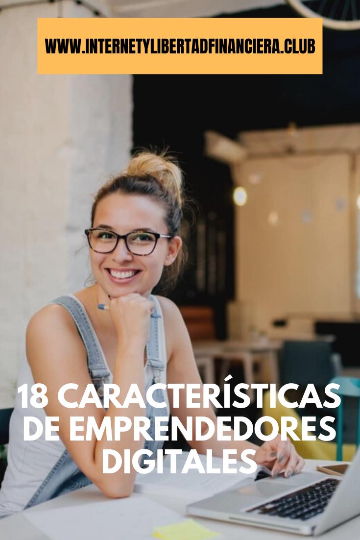 18 Características de Emprendedores Digitales